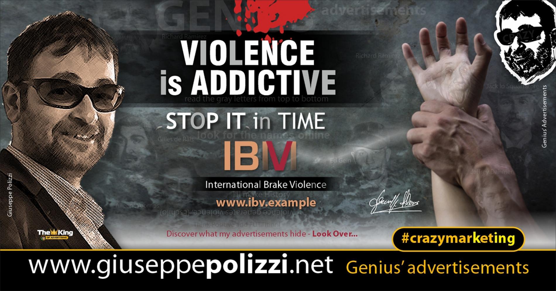 giuseppe polizzi crazymarketing Violence is Addictive advertisements