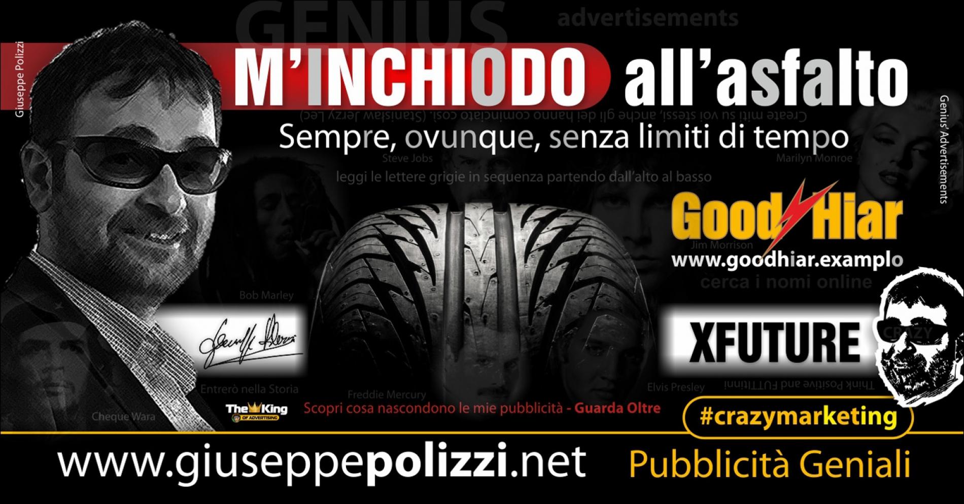 giuseppe Polizzi M'inchiodo all'asfalto crazymarketing pubblicita geniali