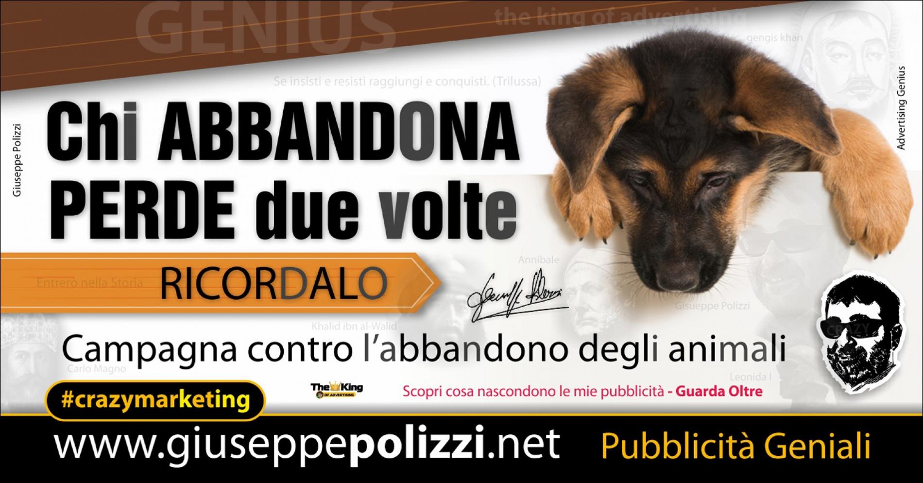 giuseppe Polizzi pubblicita Chi abbandona perde 2 volte crazymarketing genius