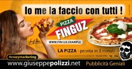 giuseppe Polizzi Io me la faccio con tutti crazymarketing pubblicita geniali