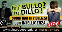giuseppe polizzi pubblicità  BULLISMO crazy marketing genius  2016
