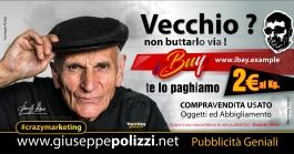 Giuseppe Polizzi crazymarketing Vecchio pubblicità geniali