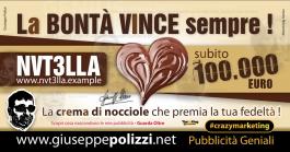 giuseppe Polizzi pubblicita La Bontà Vince Sempre crazymarketing genius