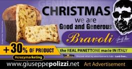 giuseppe polizzi pubblicità CHRISTMAS Panettone Bravoli crazy marketing genius  2016 inglese