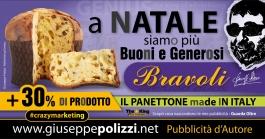 giuseppe polizzi pubblicità PANETTONE BRAVOLI crazy marketing genius  2016