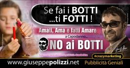 giuseppe Polizzi NO ai BOTTI crazymarketing genius