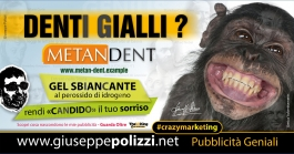 giuseppe Polizzi crazymarketing Denti Gialli  pubblicità geniali