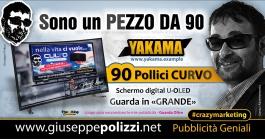 giuseppe Polizzi crazymarketing PEZZO DA 90  pubblicità geniali
