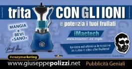 Giuseppe Polizzi Crazymarketing Trita Con Gli Ioni  pubblicità geniali