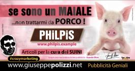 giuseppe Polizzi Non trattarmi da PORCO crazymarketing pubblicita geniali