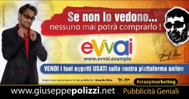 giuseppe Polizzi EVVAI  crazymarketing pubblicita geniali