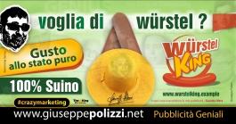 giuseppe Polizzi WURSTEL KING crazymarketing genius