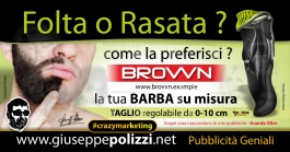 giuseppe Polizzi pubblicità Folta o Rasata  crazy marketing genius