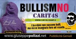 giuseppe Polizzi BULLISM NO crazymarketing pubblicita geniali